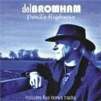 Del Bromham - Devils Highway (Music CD)