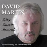 David Martin - Silky Smooth Moments (Music CD)