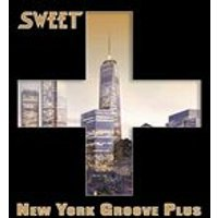 Sweet - New York Groove Plus (Music CD)
