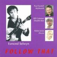 Esmond Selwyn - Follow That (Music CD)