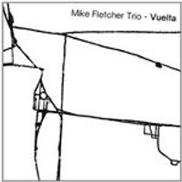 Mike Fletcher - Vuelta (Music CD)