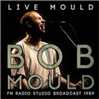 Bob Mould - Live Mould (Music CD)