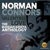 NORMAN CONNORS - VALENTINE LOVE: THE BUDDAH / ARISTA ANTHOLOGY (Music CD