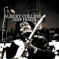 Albert Collins - Deep Freeze (Music CD)