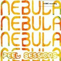 Nebula - Peel Sessions (Music CD)