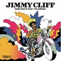 Jimmy Cliff - Harder Road To Travel (The Collection) (Music CD)