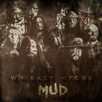 Whiskey Myers - Mud (Limited Edition) (Music CD)