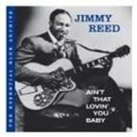 Jimmy Reed - Aint That Lovin You Baby (Music CD)
