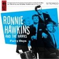 Ronnie Hawkins - Forty Days (Music CD)