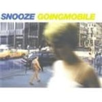 Snooze - Going Mobile (Music CD)