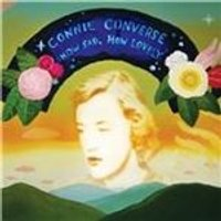 Connie Converse - How Sad, How Lovely (Music CD)