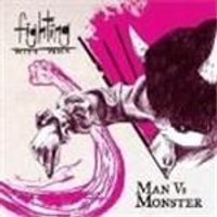 Fighting With Wire - Man Vs Monster (Music CD)