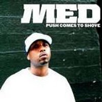 Med - Push Comes To Shove (Music CD)
