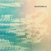 Boardwalk - Boardwalk (Music CD)