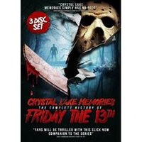 Crystal Lake Memories: The Complete Story of Friday 13th