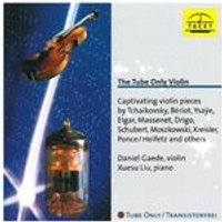 (The) Tube Only Violin - Captivating Violin Works