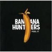 Banana Hunters - Peel It