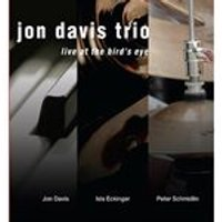 Jon Davis Trio - Live at the Birds Eye (Music CD)