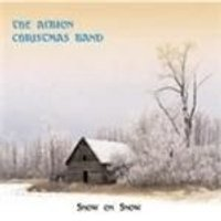Albion Christmas Band - Snow On Snow (Music CD)