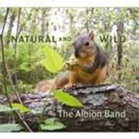 Albion Band (The) - Natural And Wild (Music CD)