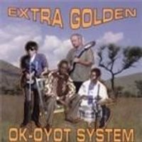 Extra Golden - OK Oyot System (Music CD)