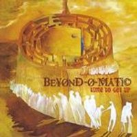 Beyondomatic - Time to Get Up (Music CD)