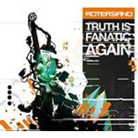 Rotersand - Truth Is Fanatic Again (Music CD)