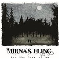 Mirnas Fling - For the Love of Me (Music CD)