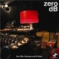 Zero DB - One Offs Remixes And B-Sides (Music CD)