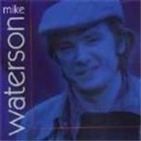 Mike Waterson - Mike Waterson