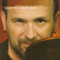 Martin Simpson - Righteousness & Humidity (Music CD)