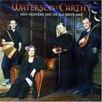 Waterson:Carthy - Holy Heathens And The Old Green Man (Music CD)