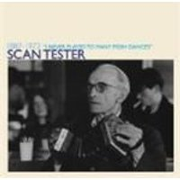 Scan Tester - I Never Play To Many Posh Dances (Music CD)