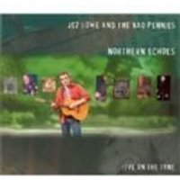 Jez Lowe And The Bad Pennies - Northern Echoes: Live On The Tyne (Music CD)