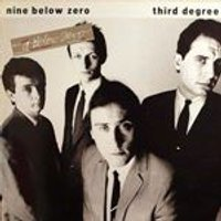 Nine Below Zero - Third Degree (Music CD)