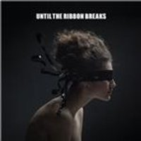 Until the Ribbon Breaks - Lesson Unlearnt (Music CD)