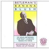 Sir John Betjeman - Sir Betjemans Banana Blue (Music CD)