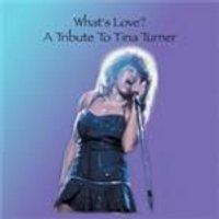 Various Artists - Whats Love (Tribute To Tina Turner) (Music CD)
