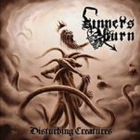 Sinners Burn - Disturbing Creatures (Music CD)