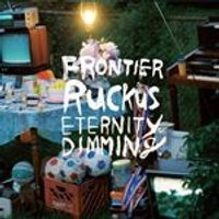 Frontier Ruckus - Eternity of Dimming (Music CD)