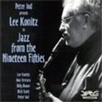 Lee Konitz/Peter Ind - Jazz From The Nineteen Fifties