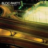 Bloc Party - A Weekend in the City (Music CD)