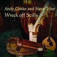 Andy Clarke And Steve Tyler - Wreck Off Scilly (Music CD)