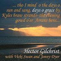 Hector Gilchrist - Days O Grace (Music CD)