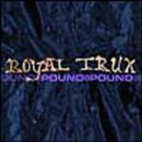 Royal Trux - Pound For Pound (Music CD)