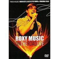 Roxy Music - On The Road Live