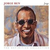 Jorge Ben - Jorge (The Definitive Collection) (Music CD)