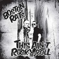 Boston Rats - This Aint Rock n Roll (Music CD)