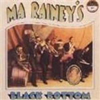 Ma Raineys - Ma Raineys Black Bottom