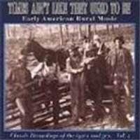 Various Artists - Times Aint Like They Used To Be Vol.2 (Early American Rural Music/Classic Recordings Of The 1920s & 1930s)